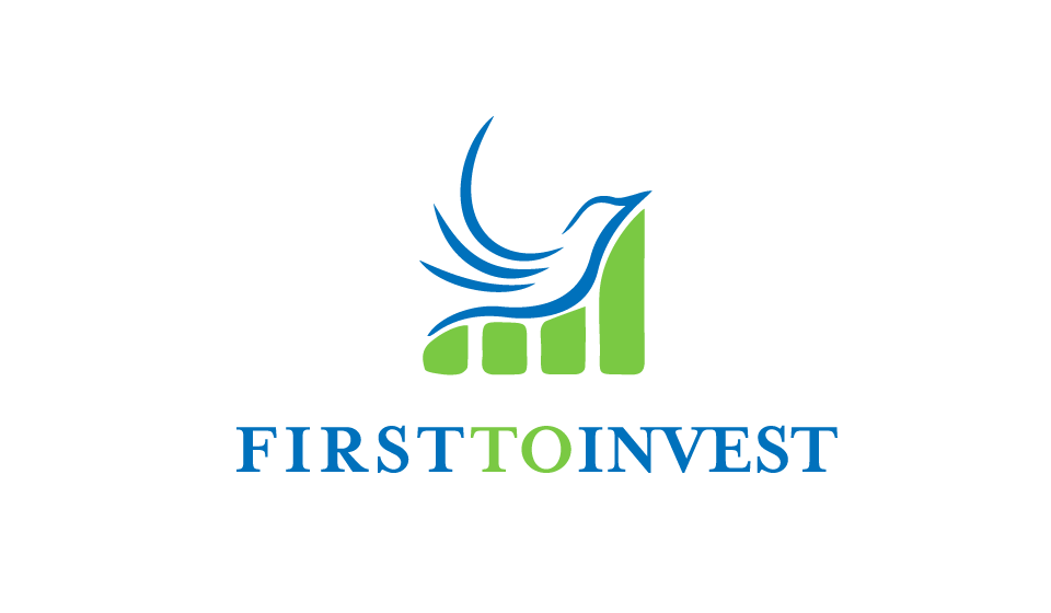 FIRST TO INVEST